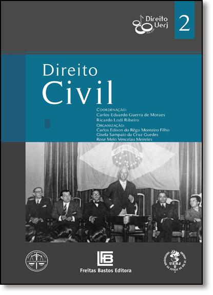 Direito Civil - Vol.2 - Coleção Direito Uerj 80 Anos, livro de Carlos Eduardo Adriano Japiassú