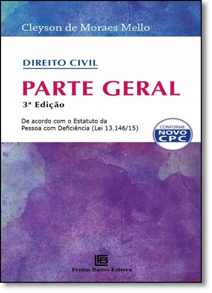 Direito Civil: Parte Geral, livro de Cleyson de Moares Mello