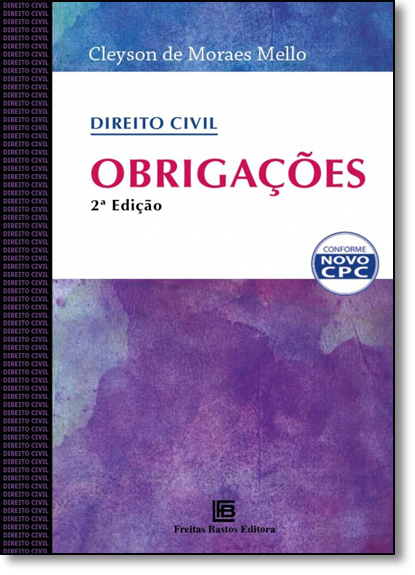 Direito Civil: Obrigações, livro de Cleyson de Moraes Mello