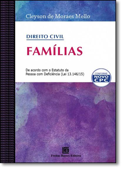 Direito Civil: Famílias, livro de Cleyson de Moraes Mello