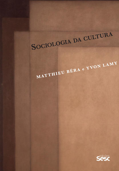Sociologia da cultura, livro de Matthieu Béra, Yvon Lamy