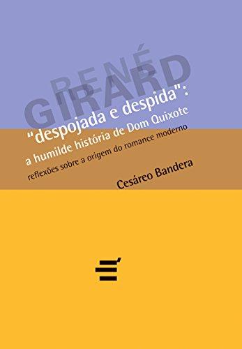 Despojada e Despida. A Humilde História de Dom Quixote, livro de Cesareo Bandera