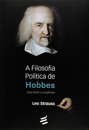Filosofia Política de Hobbes, A: Suas Bases e sua Gênese, livro de Leo Strauss