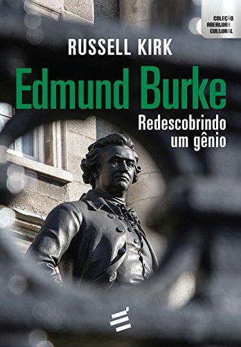 Edmund Burke. Redescobrindo Um Gênio, livro de Kirk Russell