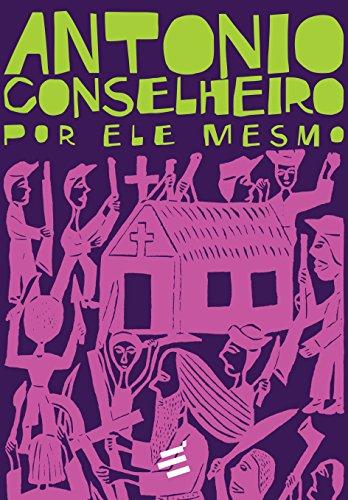 Antonio Conselheiro por Ele Mesmo - Caixa com 2 Volumes, livro de Antonio Conselheiro, Pedro Lima Vasconcellos