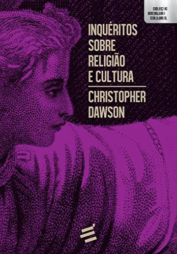Inquéritos Sobre Religião e Cultura, livro de Christopher Dawson