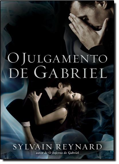 Julgamento de Gabriel, O - Vol.2, livro de Sylvain Reynard
