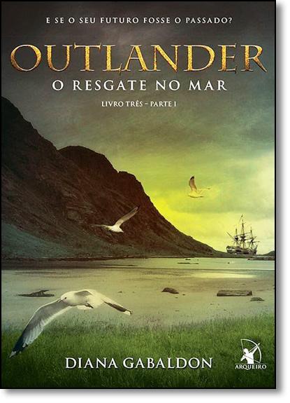Outlander: O Resgate no Mar - Vol.3 - Parte 1, livro de Diana Gabaldon