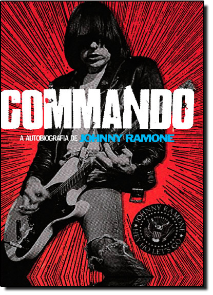 Commando: A Autobiografia de Johnny Ramone, livro de Johnny Ramone