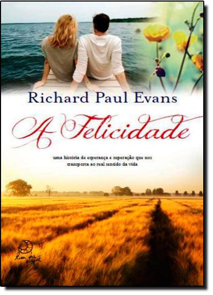 Felicidade, A, livro de Richard Paul Evans