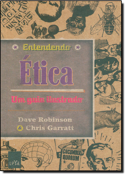 Entendendo Ética: Um Guia Ilustrado, livro de Dave Robinson