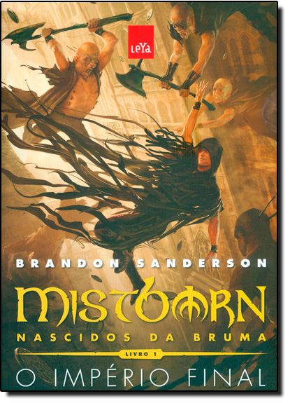 Império Final, O - Vol.1 - Trilogia Mistborn Nascidos da Bruma, livro de Brandon Sanderson