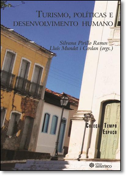 Turismo, Políticas e Desenvolvimento Humano, livro de Silvana Pirillo Ramos