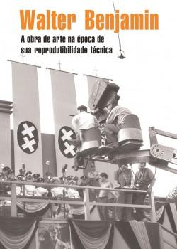 A obra de arte na época de sua reprodutibilidade técnica, livro de Walter Benjamin, João Ricardo Xavier