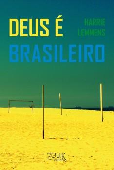 Deus é brasileiro, livro de Harrie Lemmens, João Ricardo Xavier