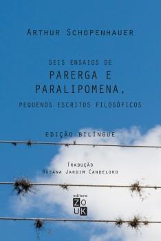 Parerga e Paralipomena, Pequenos Escritos Filosóficos, livro de Arthur Schopenhauer