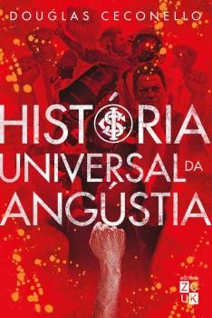História universal da angústia, livro de Douglas Ceconello, João Ricardo Xavier