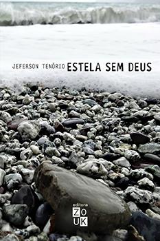 Estela sem Deus, livro de Jeferson Tenório
