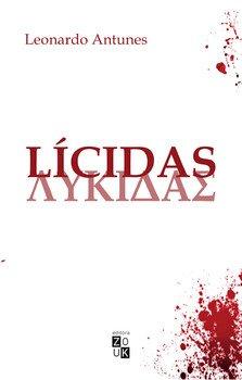 Lícidas, livro de Leonardo Antunes
