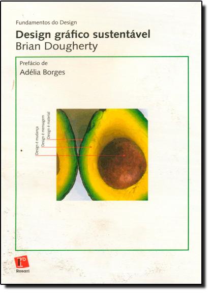 Design Gráfico Sustentável, livro de Brian Dougherty