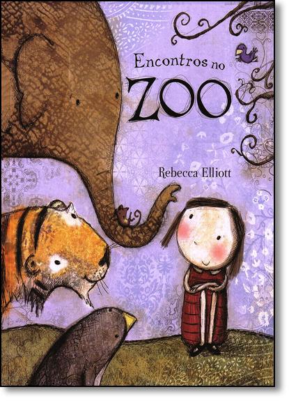 Encontros no Zoo, livro de Rebecca Elliott