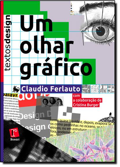 Olhar Gráfico, Um, livro de Claudio Ferlauto