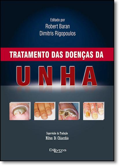Tratamento das Doenças da Unha, livro de Robert Baran