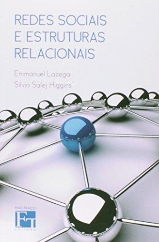 Redes Sociais e Estruturas Relacionais, livro de Emmanuel Lazega