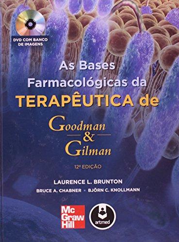 Bases Farmacológicas da Terapêutica de Goodman e Gilman, As, livro de Laurence Brunton