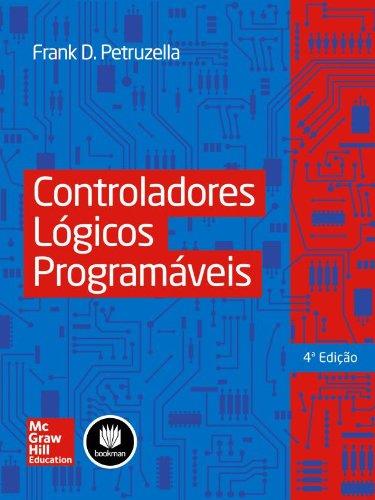 Controladores Lógicos Programáveis, livro de Frank D. Petruzella