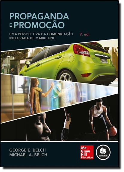 Propaganda e Promoção: Uma Perspectiva da Comunidação Integrada de Marketing, livro de George E. Belch