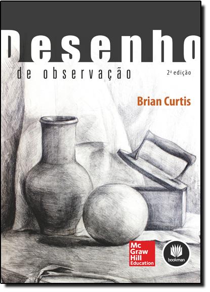 Desenho de Observação, livro de Brian Curtis