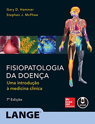 Fisiopatologia da Doença: Uma Introdução a Medicina Clínica, livro de Gary D. Hammer