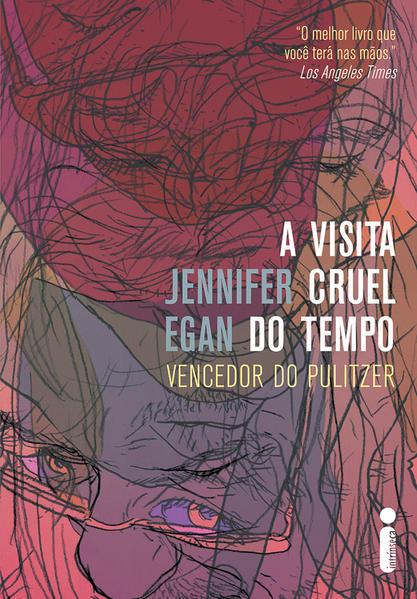 A visita cruel do tempo, livro de Jennifer Egan