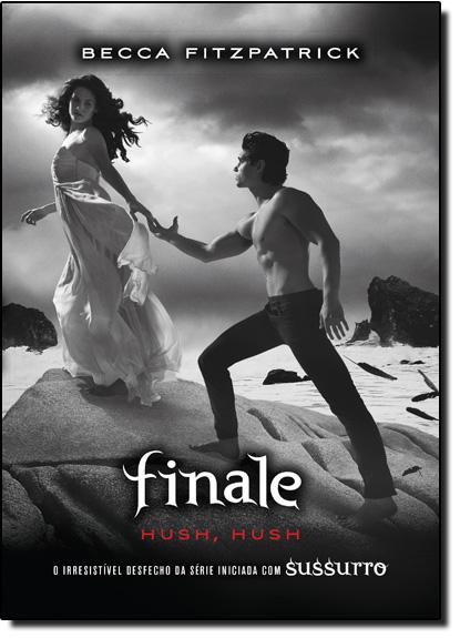 Finale - Vol.4 - Série Hush, Hush, livro de Becca Fitzpatrick