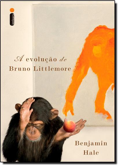 Evolução de Bruno Littlemore, A, livro de Benjamim Hale