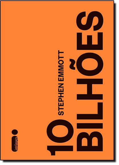 10 Bilhões, livro de Stephen Emmott