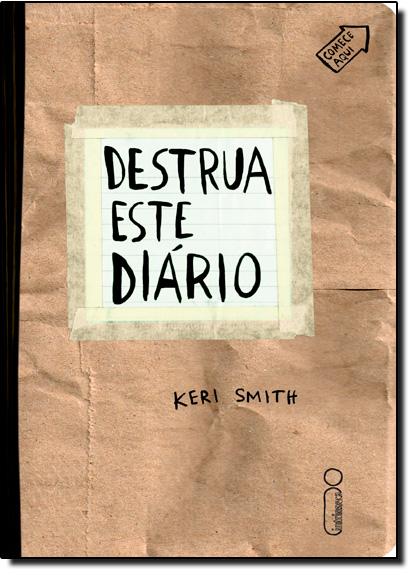 Destrua Este Diário - Capa Kraft, livro de Keri Smith