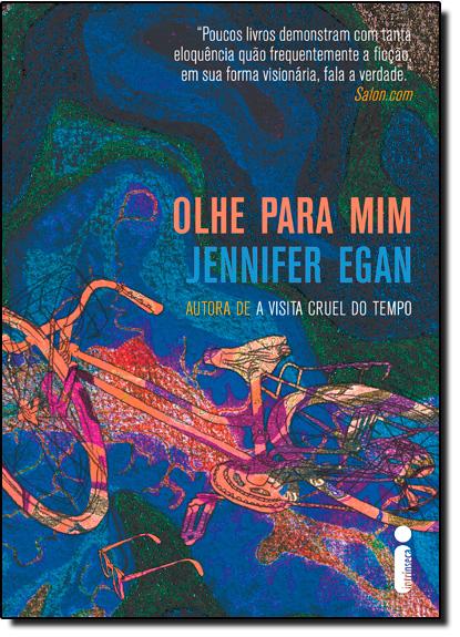 Olhe pra Mim, livro de Jennifer Egan