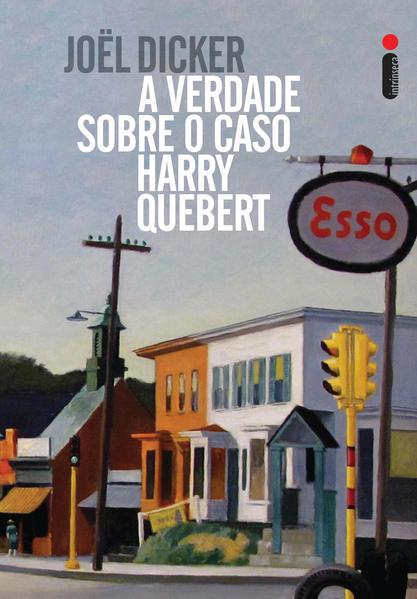 Verdade Sobre o Caso Harry Quebert, A, livro de Joel Dicker