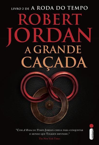 Grande Caçada, A - Vol.2 - Série A Roda do Tempo, livro de Robert Jordan