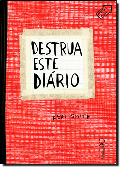 Destrua Este Diário - Capa Vermelha, livro de Keri Smith