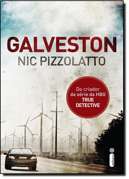 Galveston, livro de Nic Pizzolatto