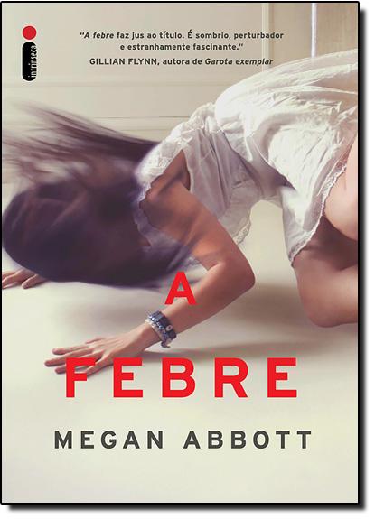 Febre, A, livro de Megan Abbott