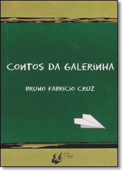 Contos da Galerinha, livro de Bruno Fabrício Cruz