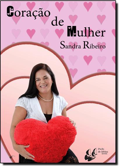 Coração de Mulher, livro de Sandra Ribeiro