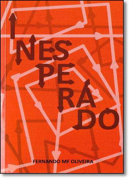 Inesperado, livro de Fernando MF Oliveira