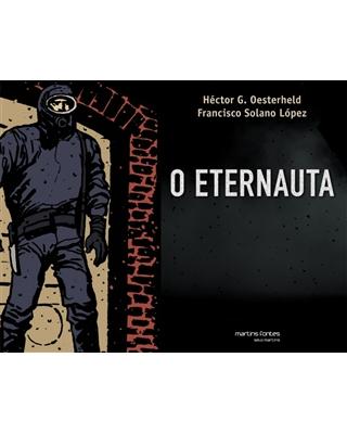 Eternauta, O, livro de Oesterheld, Hector German E López, Francisco Solano