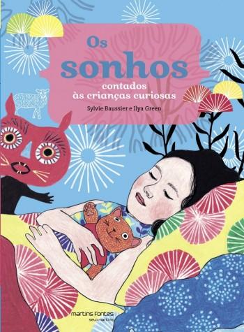 Sonhos contados às crianças curiosas, Os, livro de Sylvie Baussier, Ilya Green