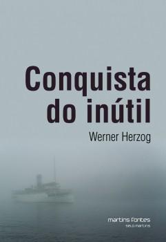 Conquista do inútil, livro de Werner Herzog
